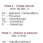 Clarification and the 7 Weeks of Christmas Schedule