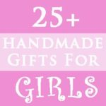 Day 8 – Handmade Christmas Gifts for Girls