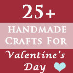 Over 50 Great Crafty Valentine's Projects