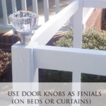 Saving Some $$  – Using Door Knobs as Finials
