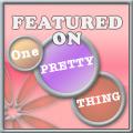 oneprettything
