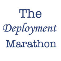 The Deployment Marathon